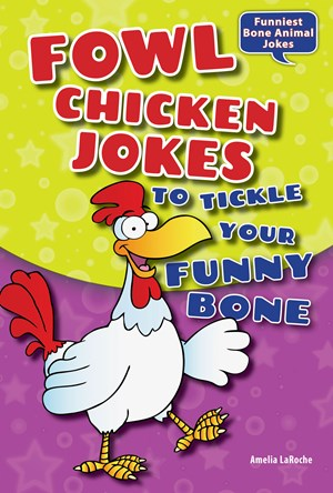 Picture of Fowl Chicken Jokes to Tickle Your Funny Bone