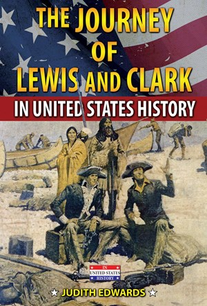 Picture of The Journey of Lewis and Clark in United States History: