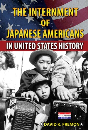 Picture of The Internment of Japanese Americans in United States History: