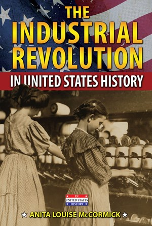 Picture of The Industrial Revolution in United States History: