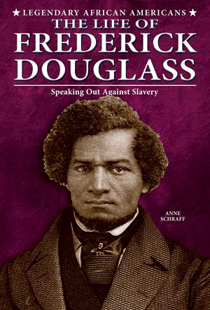 Picture of The Life of Frederick Douglass: Speaking Out Against Slavery