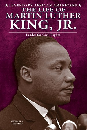 Picture of The Life of Martin Luther King, Jr.: Leader for Civil Rights