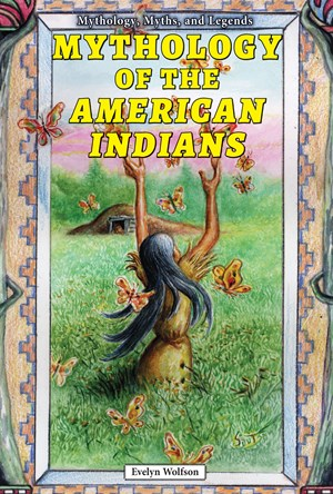 Picture of Mythology of the American Indians: