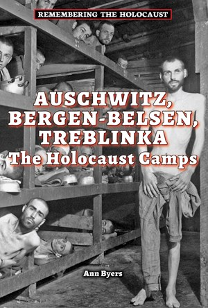 Picture of Auschwitz, Bergen-Belsen, Treblinka: The Holocaust Camps
