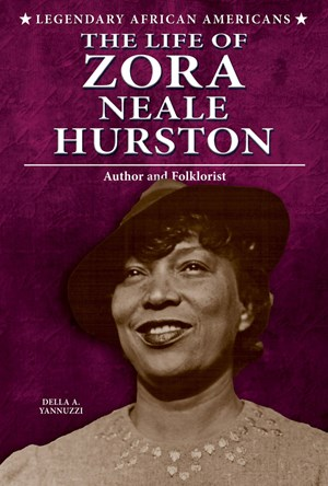 Picture of The Life of Zora Neale Hurston: Author and Folklorist