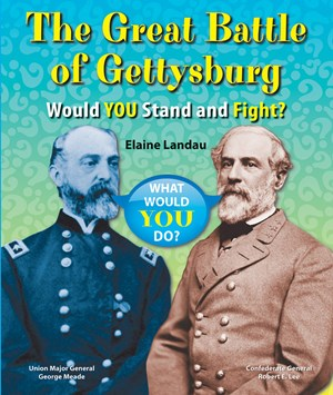 Picture of The Great Battle of Gettysburg: Would You Stand and Fight?