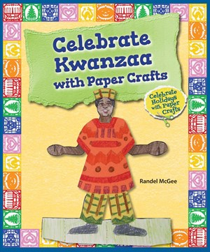 Picture of Celebrate Kwanzaa with Paper Crafts:
