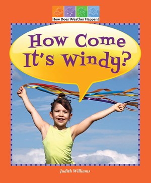 Picture of How Come It's Windy?: