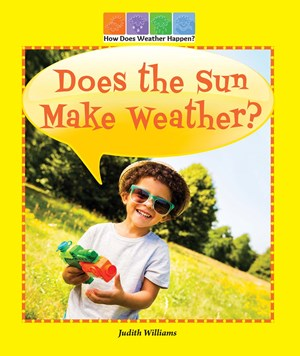 Picture of Does the Sun Make Weather?: