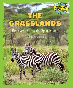 Picture of The Grasslands: Discover This Wide Open Biome