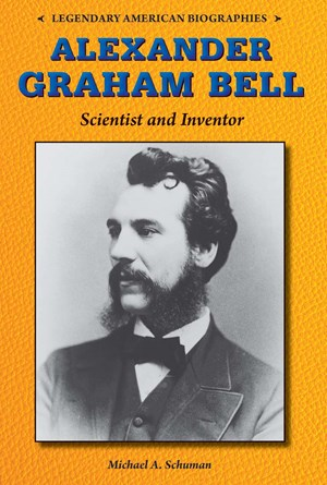 Picture of Alexander Graham Bell: Scientist and Inventor