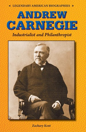 Picture of Andrew Carnegie: Industrialist and Philanthropist