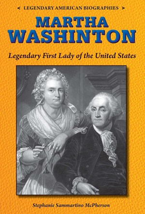 Picture of Martha Washington: Legendary First Lady of the United States