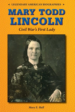 Picture of Mary Todd Lincoln: Civil War's First Lady