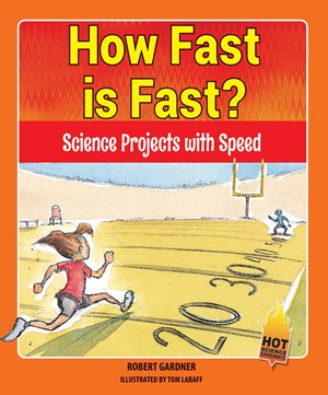 Picture of How Fast is Fast? : Science Projects with Speed