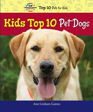 Picture of Kids Top 10 Pet Dogs: