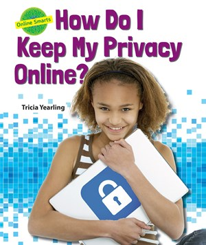 Picture of How Do I Keep My Privacy Online?