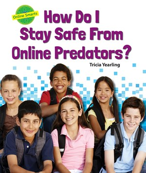Picture of How Do I Stay Safe from Online Predators?