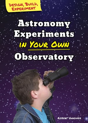 Picture of Astronomy Experiments in Your Own Observatory