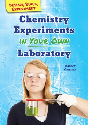 Picture of Chemistry Experiments in Your Own Laboratory