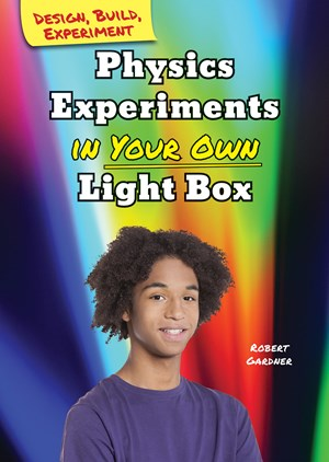 Picture of Physics Experiments in Your Own Light Box