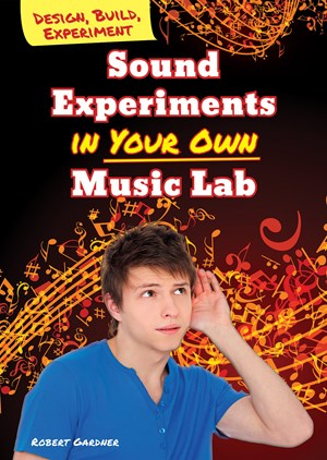 Picture of Sound Experiments in Your Own Music Lab