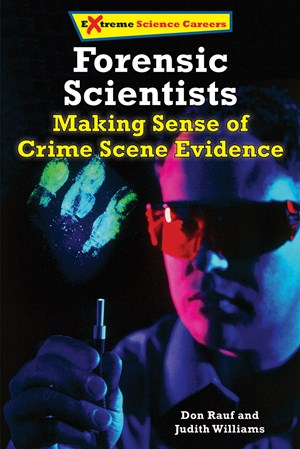 Picture of Forensic Science Specialists: Making Sense of Crime Scene Evidence