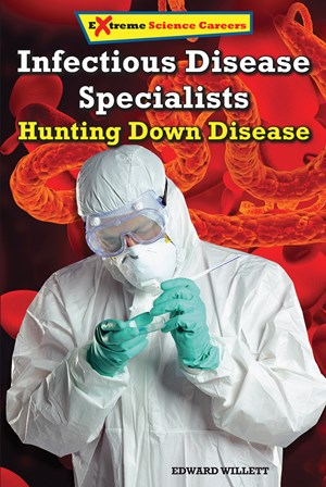 Picture of Infectious Disease Specialists: Hunting Down Disease