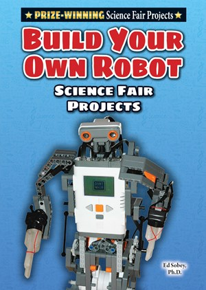 Picture of Build Your Own Robot Science Fair Project