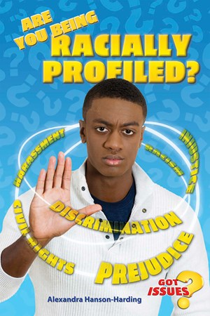 Picture of Are You Being Racially Profiled?: