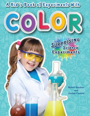 Picture of A Kid's Book of Experiments with Color: