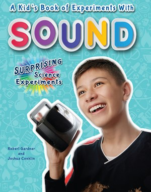 Picture of A Kid's Book of Experiments with Sound: