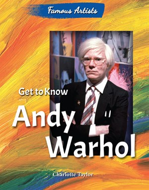 Picture of Get to Know Andy Warhol: