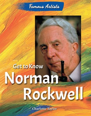 Picture of Get to Know Norman Rockwell: