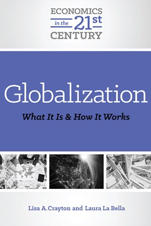 Picture of Globalization: What It Is and How It Works