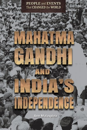 Picture of Mahatma Gandhi and India's Independence: