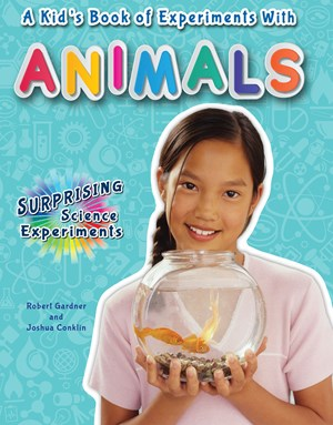 Picture of A Kid's Book of Experiments with Animals: