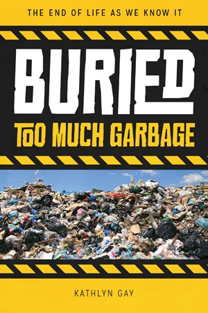 Picture of Buried: Too Much Garbage