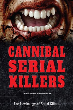 Picture of Cannibal Serial Killers: