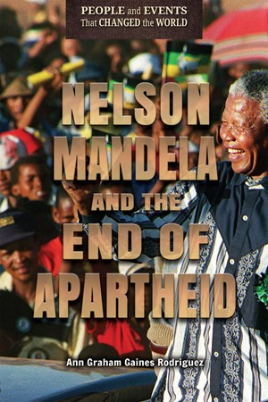 Picture of Nelson Mandela and the End of Apartheid: