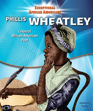 Picture of Phillis Wheatley: Colonial African-American Poet
