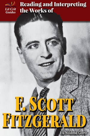 Picture of Reading and Interpreting the Works of F. Scott Fitzgerald: