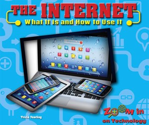 Picture of The Internet: What It Is and How to Use It