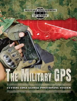 Picture of The Miitary GPS: Cutting Edge Global Positioning System