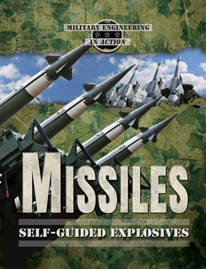 Picture of Missiles: Self-Guided Explosives