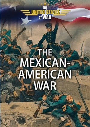 Picture of The Mexican-American War: