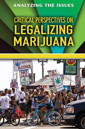Picture of Critical Perspectives on Legalizing Marijuana: