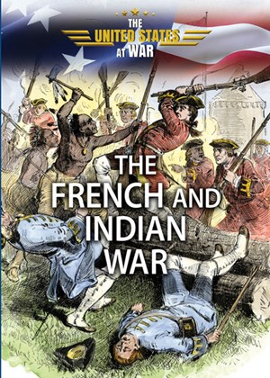 Picture of The French and Indian War: