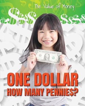 Picture of One Dollar: How Many Pennies?