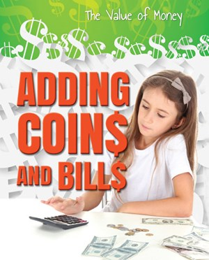 Picture of Adding Coins and Bills: